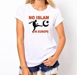 """Дамска тениска """"NO ISLAM IN EUROPE"""" изображения"""