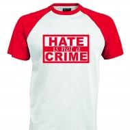 Тениска HATE is not a CRIME