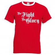 """Тениска """"No Fight No Glory"""""""