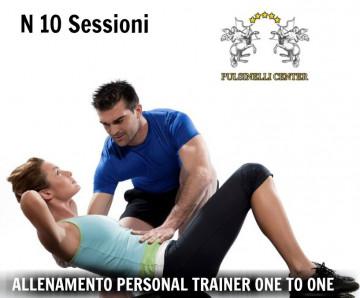 10 SESSIONI ALLENAMENTO CON PERSONAL TRAINER : ONE TO ONE