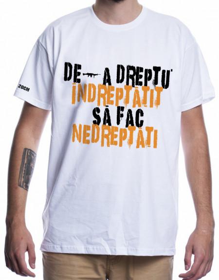 DE-A DREPTU [Tricou]