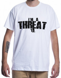 I'M A THREAT [Tricou]