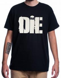 DIE [Tricou]