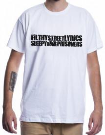 FILTHY STREET LYRICS [Tricou]