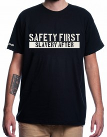 SAFETY FIRST [Tricou]