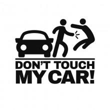 Stiker Abtibild autocolant * DONT TOUCH MY CAR *