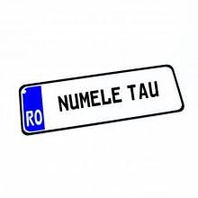 Placa Auto Personalizata cu Numele tau 30x10cm