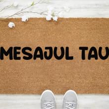 Pres intrare personalizat 40x60 cm cu Mesajul tau