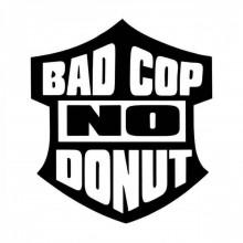 Stiker Abtibild autocolant *BAD COP NO DONUT*