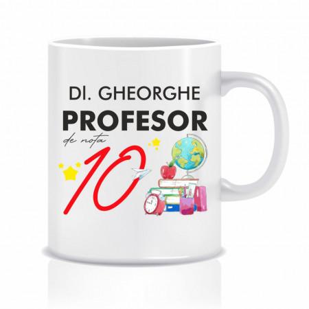 Cana personalizata profesor de nota 10