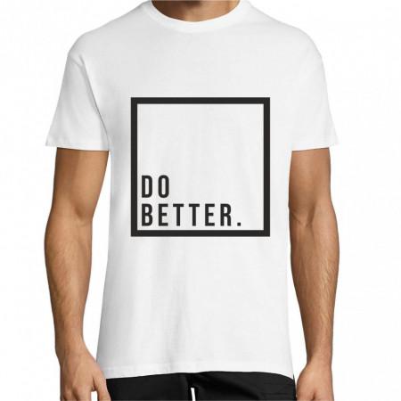 Tricou Do better