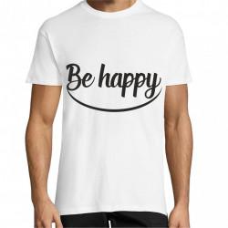 Tricou Be happy