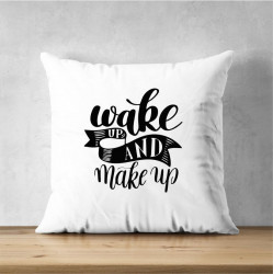 Perna personalizata Wake up, Make up
