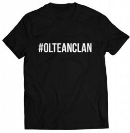 Tricou #OLTEANCLAN *Lichidari de stoc*