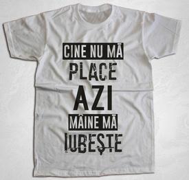 """Cine nu ma place [tricou] + ALBUM """"SAFIR"""" GRATUIT SEMNAT"""