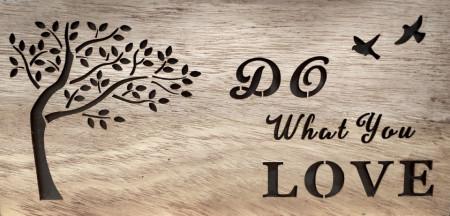 Cutie lemn cu mesaj Do what you love