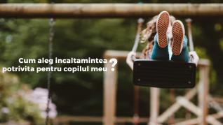 Cu incaltamintea potrivita iti poti face copilul fericit !