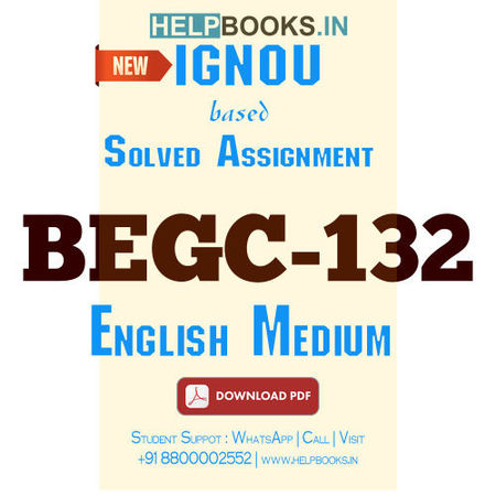 Download BEGC132 Solved Assignment 2020-2021-Selections From Indian Writing: Cultural Diversity