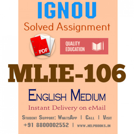 Download MLIE106 IGNOU Solved Assignment 2020-2021 (English Medium)