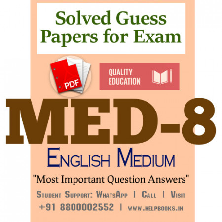 MED8 IGNOU Solved Sample Papers/Most Important Questions Answers for Exam-English Medium