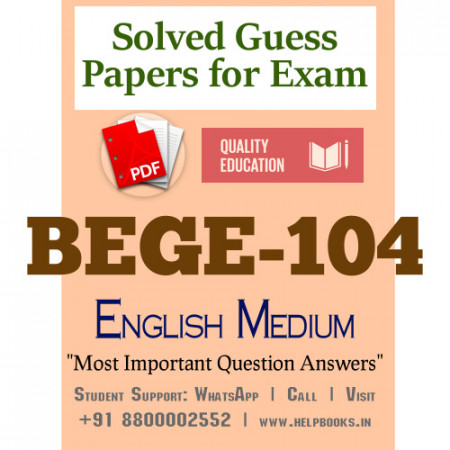 BEGE104 IGNOU Solved Sample Papers/Most Important Questions Answers for Exam