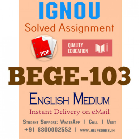 Download BEGE103 IGNOU Solved Assignment 2020-2021