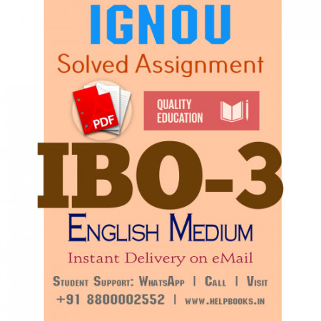 Download IBO3 IGNOU Solved Assignment 2020-2021 (English Medium)