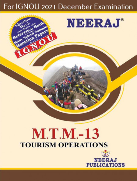MTTM13, Tourism Operations (English Medium), IGNOU Master of Tourism and Travel Management (MTTM) Neeraj Publications | Guide for MTTM-13 for December 2021 Exams with Sample Papers