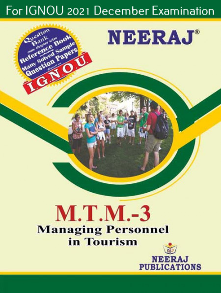 MTTM3, Managing Personnel in Tourism (English Medium), IGNOU Master of Tourism and Travel Management (MTTM) Neeraj Publications   Guide for MTTM-3 for December 2021 Exams with Sample Papers