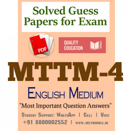 MTTM4 IGNOU Solved Sample Papers/Most Important Questions Answers for Exam