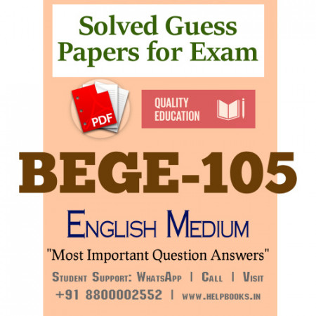 BEGE105 IGNOU Solved Sample Papers/Most Important Questions Answers for Exam