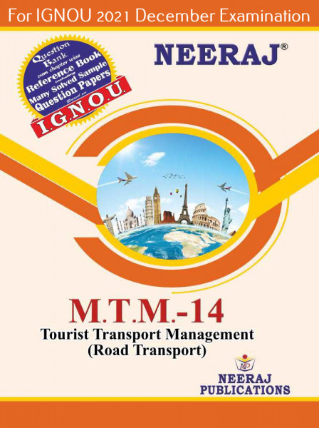 MTTM14, Tourist Transport Operations (Road Transport) (English Medium), IGNOU Master of Tourism and Travel Management (MTTM) Neeraj Publications | Guide for MTTM-14 for December 2021 Exams with Sample Papers
