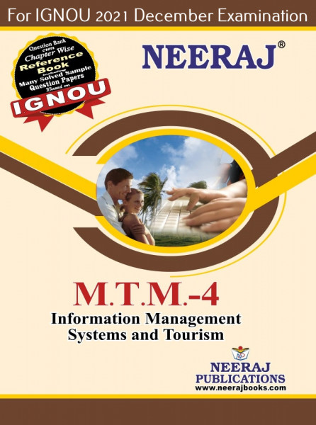 MTTM4, Information Management Systems and Tourism (English Medium), IGNOU Master of Tourism and Travel Management (MTTM) Neeraj Publications   Guide for MTTM-4 for December 2021 Exams with Sample Papers