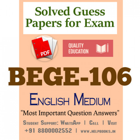 BEGE106 IGNOU Solved Sample Papers/Most Important Questions Answers for Exam