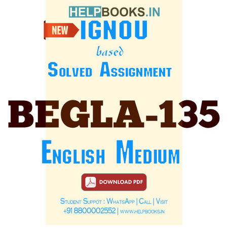 Download BEGLA135 Solved Assignment 2020-2021-English In Daily Life