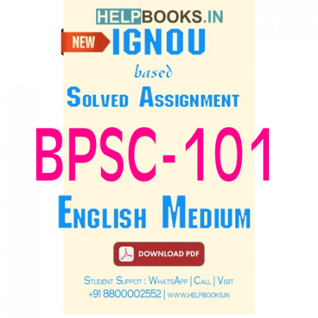 Download BPSC101 Solved Assignment 2020-2021 (English Medium)-Understanding Political Theory BPSC-101