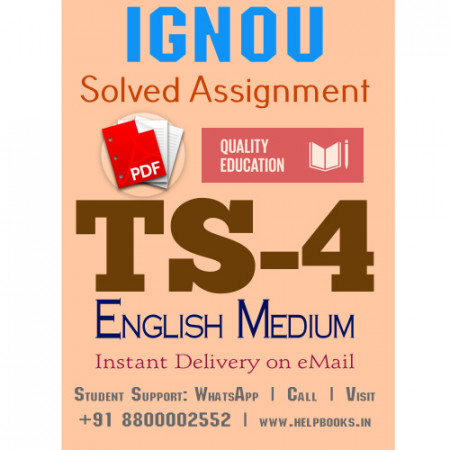 Download TS4 IGNOU Solved Assignment 2020-2021 (English Medium)