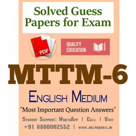 MTTM6 IGNOU Solved Sample Papers/Most Important Questions Answers for Exam
