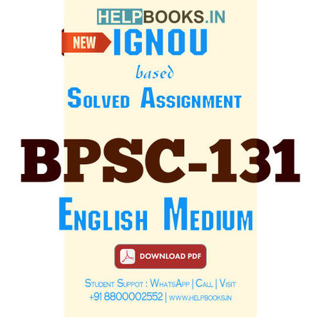 Download BPSC131 Solved Assignment 2020-2021 (English Medium)-Introduction to Political Theory