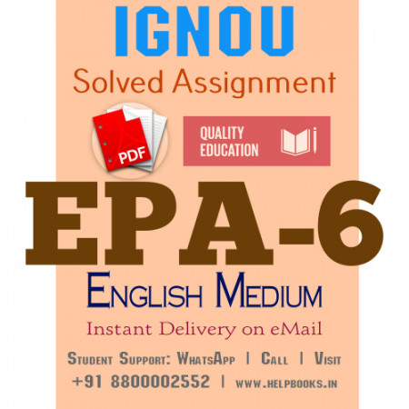 Download EPA6 IGNOU Solved Assignment 2020-2021 (English Medium)