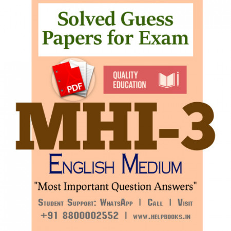 MHI3 IGNOU Solved Sample Papers/Most Important Questions Answers for Exam-English Medium