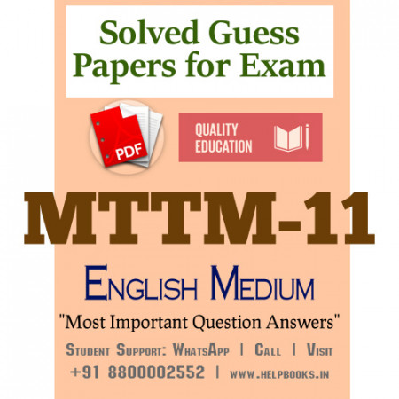MTTM11 IGNOU Solved Sample Papers/Most Important Questions Answers for Exam