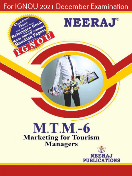 MTTM6, Marketing for Tourism Managers (English Medium), IGNOU Master of Tourism and Travel Management (MTTM) Neeraj Publications   Guide for MTTM-6 for December 2021 Exams with Sample Papers