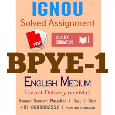 Download BPYE1 IGNOU Solved Assignment 2020-2021 (English Medium)