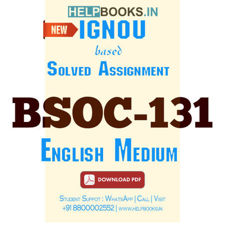 Download BSOC131 Solved Assignment 2020-2021 (English Medium)-Introduction to Sociology