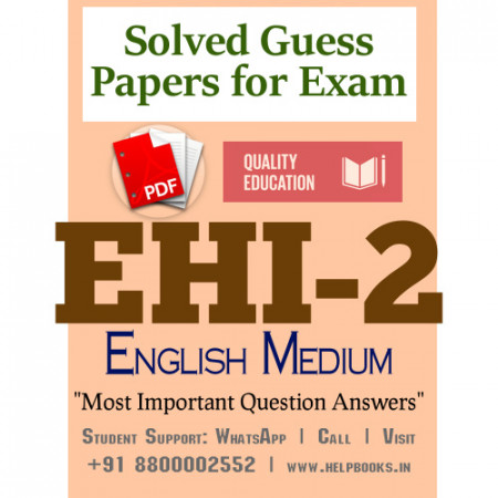 EHI2 IGNOU Solved Sample Papers/Most Important Questions Answers for Exam-English Medium