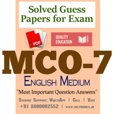 MCO7 IGNOU Solved Sample Papers/Most Important Questions Answers for Exam-English Medium