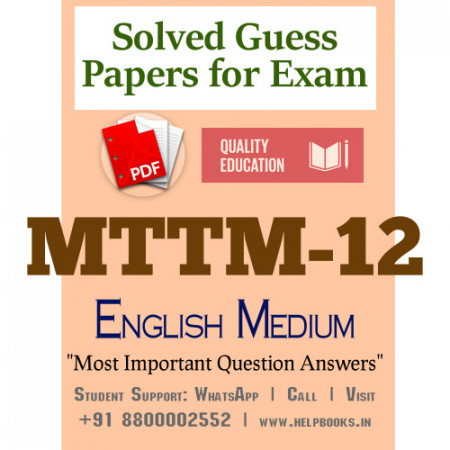 MTTM12 IGNOU Solved Sample Papers/Most Important Questions Answers for Exam