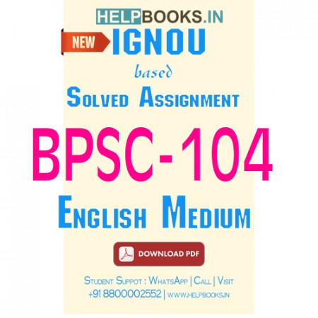 Download BPSC104 Solved Assignment 2020-2021 (English Medium)-Political Process in India BPSC-104