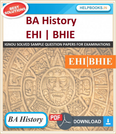 IGNOU BA History Solved Assignments-EHI & BHIE | e-Assignment Copy | 2020-21